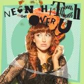 Get Over U EP von Neon Hitch