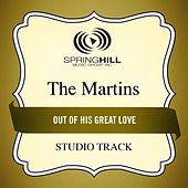 Out Of His Great Love (Studio Track) by The Martins