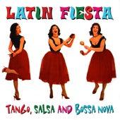 Latin Fiesta - Tango, Salsa And Bossa Nova by Various Artists