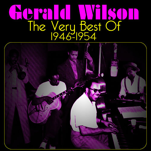 The Very Best Of by Gerald Wilson