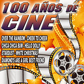 100 Años De Cine by Various Artists