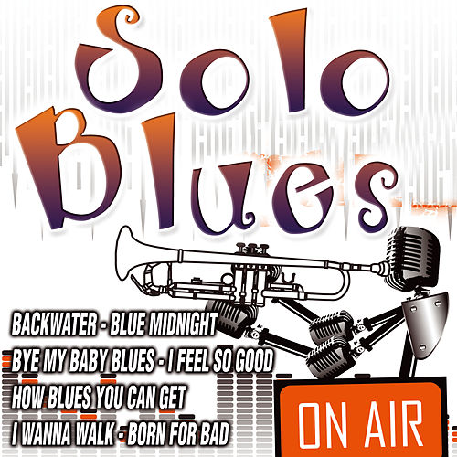 Solo Blues by Various Artists