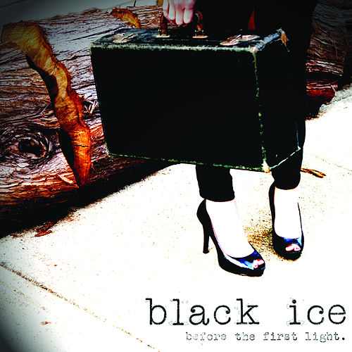 Before the First Light by Black Ice