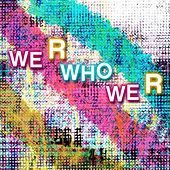 We R Who We R by The Starlite Singers