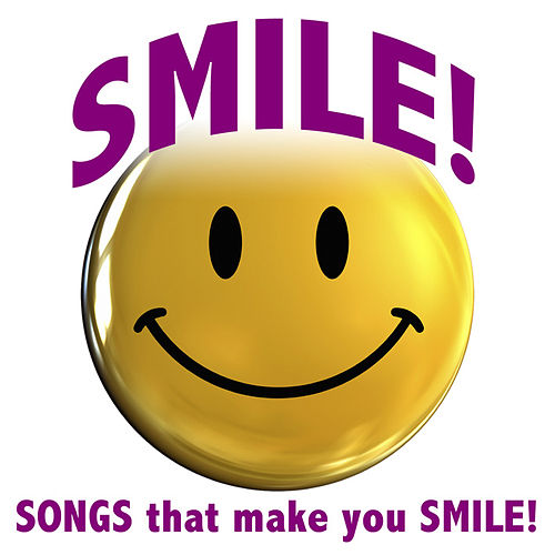 Smile! Songs that Make You Smile! by The Starlite Singers