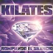 Kilates Rompiendo el Silencio by Various Artists