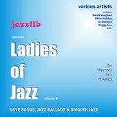 Ladies of Jazz , Vol. 2 by Various Artists