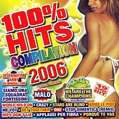 100% Hits Compilation 2006 by Various Artists