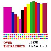 Over The Rainbow by Jesse Crawford