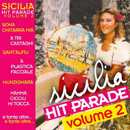 Sicilia Hit Parade Vol. 2 by Various Artists