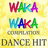 Waka Waka Compilation by Various Artists