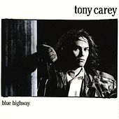 Blue Highway by Tony Carey