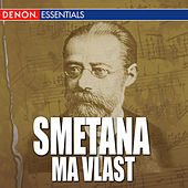 Smetana - Ma Vlast by The Royal Danish Symphony Orchestra