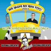 Der ganze Bus muss Pipi 2011 (Mallorca Version) by Libero5