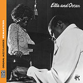 Ella and Oscar [Original Jazz Classics Remasters] by Ella Fitzgerald
