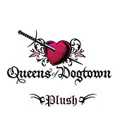 Plush by Queens of Dogtown