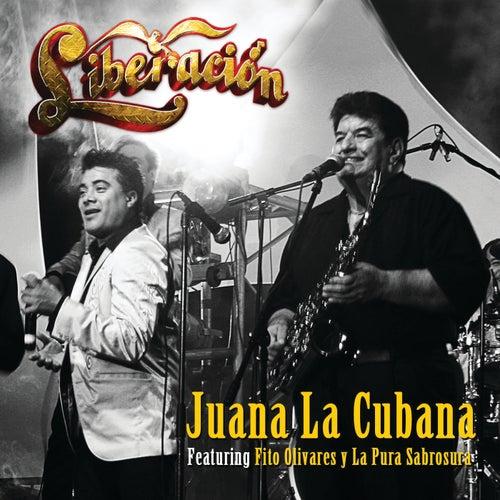 Juana La Cubana by Liberación