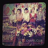 Palace by Chapel Club