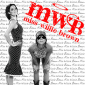 Miss Willie Brown by Miss Willie Brown