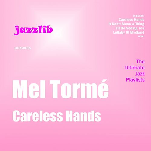 Careless Hands by Mel Tormè