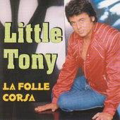 La folle corsa by Little Tony