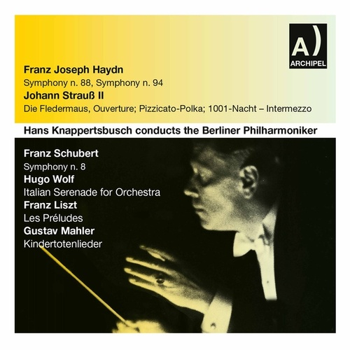 Hans Knappertsbusch Conducts the Berliner Philharmoniker by Various Artists
