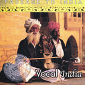 Passage to India: Vocal India by Various Artists