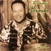 Te Maitai O Bimbo Matchless Artist Of Tahiti by Bimbo