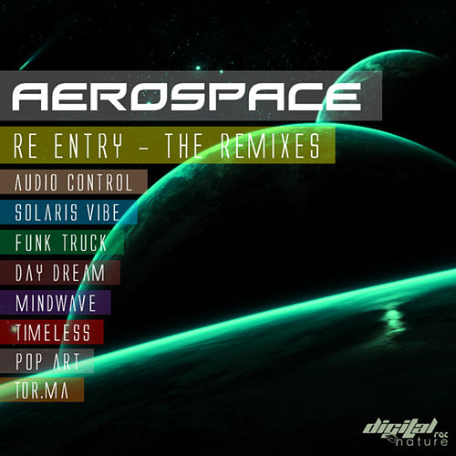 Aerospace -  Re Entry The Remixes by Aerospace