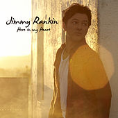 Here In My Heart by Jimmy Rankin