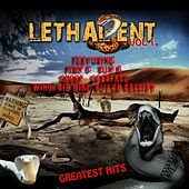 Lethal Ent. Greatest Hits Vol.1 by Various Artists