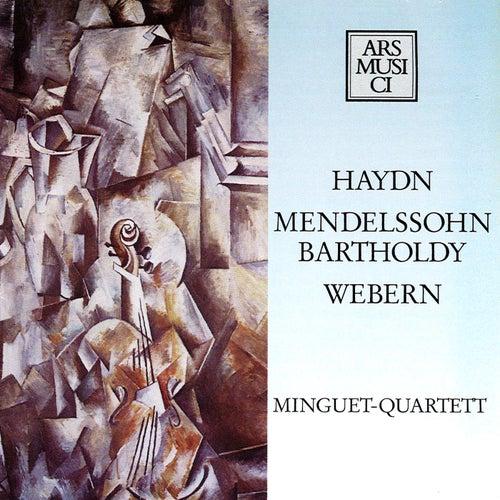 Haydn: String Quartet No. 67 - Webern: 5 Movements - Mendelssohn: String Quartet No. 6 by Minguet Quartet