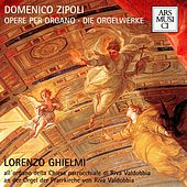Zipoli: Opere per organo by Various Artists