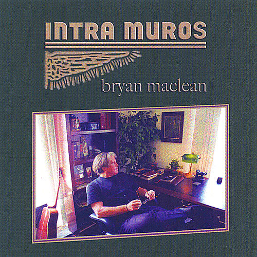 Intra Muros by Bryan MacLean