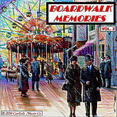 Boardwalk Memories, Vol. 2 by Boardwalk Empire Carousel Band Organ