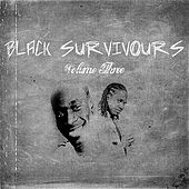 Black Survivors Vol. 3 von Various Artists