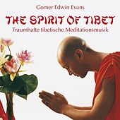 The Spirit Of Tibet by Gomer Edwin Evans