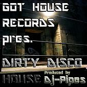 Dirty Disco House - Single by Dj-Pipes