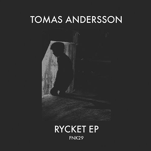 Rycket - EP by Tomas Andersson