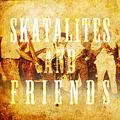 Skatalites and Friends by Various Artists
