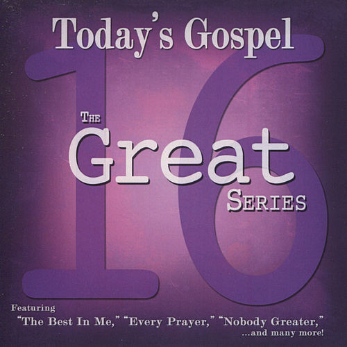 The 16 Great Series - Today's Gospel by Various Artists