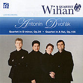 Dvořák: String Quartets in D Minor Op.34 & A Flat Op.105 by Wihan Quartet