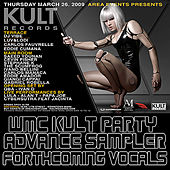 KULT Records Presents; WMC 09 Sampler Volume Vocals by Various Artists