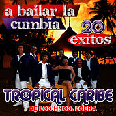 A Bailar La Cumbia by Tropical Caribe