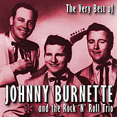 The Very Best Of Johnny Burnette by Various Artists