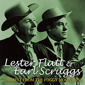 The Best From The Foggy Mountains by Flatt and Scruggs