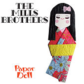 Paper Doll by The Mills Brothers
