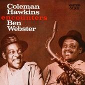 Coleman Hawkins Encounters Ben Webster by Coleman Hawkins
