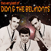 The Very Best Of Dion & The Belmonts by Dion and the Belmonts