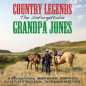 The Unforgettable Grandpa Jones by Grandpa Jones